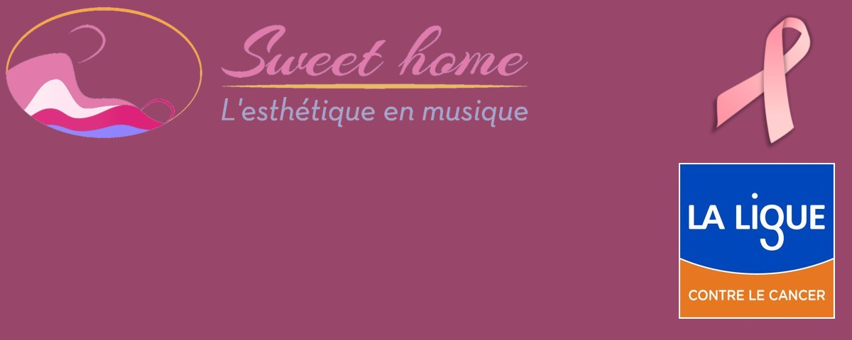 Octobre rose Sweet Home